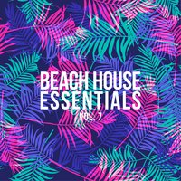 Beach House Essentials, Vol. 7 — сборник