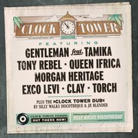 Silly Walks Discotheque Presents Clock Tower Riddim — Silly Walks Discotheque