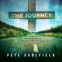 The Journey — Pete Caulfield