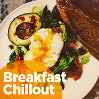 Breakfast Chillout — сборник
