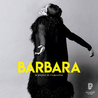 Barbara, la playlist de l'exposition — Barbara
