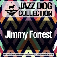 Jazz Dog Collection — Jimmy Forrest
