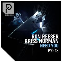 Need You — Ron Reeser, Kriss Norman, Ron Reeser & Kriss Norman