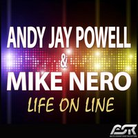 Life on Line — Andy Jay Powell & Mike Nero