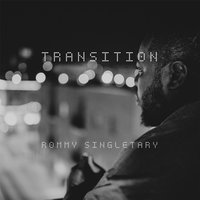 Transition — Rommy Singletary