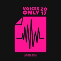 Voices Only 2017, Vol. 2 (College & High School a Cappella) — сборник