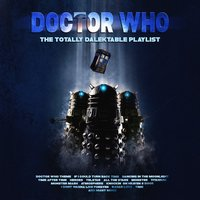 Doctor Who - The Totally Dalektable Playlist — сборник