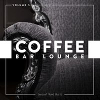 Coffee Bar Lounge, Vol. 5 — сборник