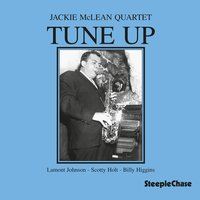 Tune Up — Jackie McLean, Billy Higgins, Lamont Johnson, Scotty Holt
