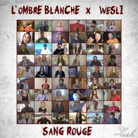 Sang rouge — L'Ombre Blanche, Wesli