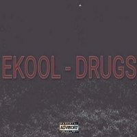 Drugs — Ekool