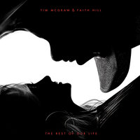The Rest of Our Life — Faith Hill, Tim McGraw