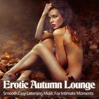 Erotic Autumn Lounge — сборник