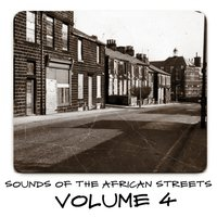 Sounds of the African Streets,Vol.4 — сборник