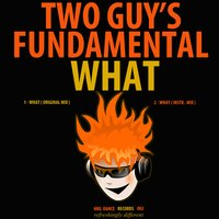What — Two Guy, 's Fundamental, Two Guy's Fundamental, Two Guy & 's Fundamental