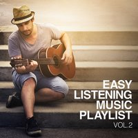 Easy Listening Music Playlist, Vol. 3 — Easy Listening, Easy Listening Instrumentals