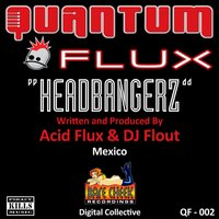 Headbangerz- Acid Flux Vs DJ Flout — Acid Flux, Acid Flux vs DJ Flout, Acid Flux vs. DJ Flout