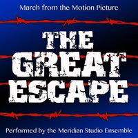 The Great Escape: March — Meridian Film Music Recordings