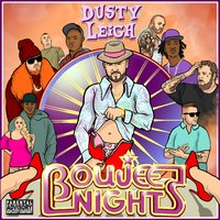 Boujee Nights — Dusty Leigh