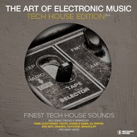 The Art Of Electronic Music - Tech House Edition, Vol. 4 — сборник