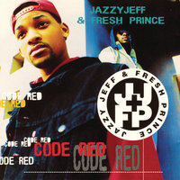 Code Red — DJ Jazzy Jeff & The Fresh Prince