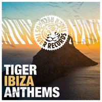 Tiger Ibiza Anthems — сборник