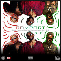 Comport — BEATSBYKARMA, DAPO TUBURNA, Pretty Boy D.O