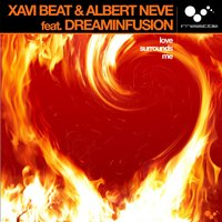 Love Surrounds Me — Xavi Beat & Albert Neve feat. Dreaminfusion