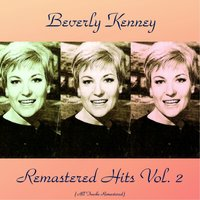 Remastered Hits Vol, 2 — Beverly Kenney