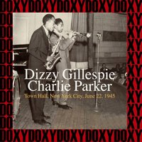 The Town Hall Concert — Dizzy Gillespie, Charlie Parker