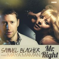 Mr. Right — Samuel Blacher, Maya Maman