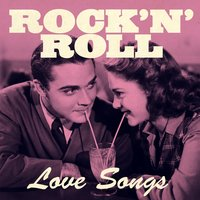 Rock'n'roll Love Songs — сборник