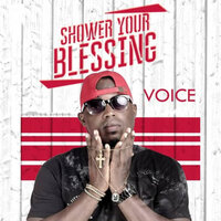 Shower Your Blessings — Voice