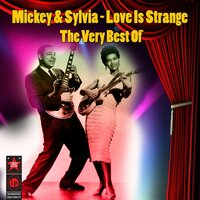 Love Is Strange: the Best of — Mickey & Sylvia