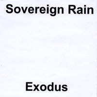 Exodus — Sovereign Rain