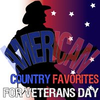 American Country Favorites for Veterans Day — сборник
