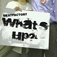 What's Up — Beatfactory