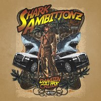Shark Ambitionz — Damien Cruise