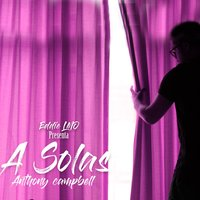 A Solas — Anthony Campbell, Eddie LMO