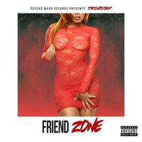 Friend Zone — Trinidad