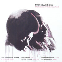 Ruby, Nellie & Nica - The Ballads of Thelonious Monk — сборник