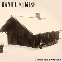 Under The Same Sky — Daniel Kemish