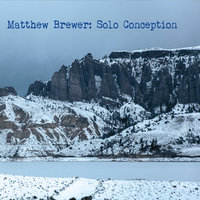 Solo Conception — Matthew Brewer
