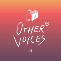 Other Voices 15 — сборник