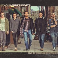 Live at Rockwood Music Hall — The Young Presidents