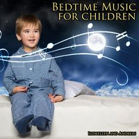 Bedtime Music for Children — Jamie Llewellyn, Andreas, Llewellyn and Andreas