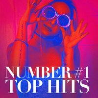 Number #1 Top Hits — Best Of Hits, Absolute Smash Hits, Pop Hits