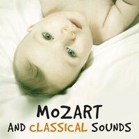 Mozart and Classical Sounds – Mozart for Kids, Music Fun, Famous Composers for Baby, Development Child, Piano Music, Classical Songs — Effect Kids Music Club