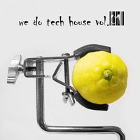 We Do Tech House, Vol.01 — сборник