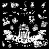 No Comments — The Hatters